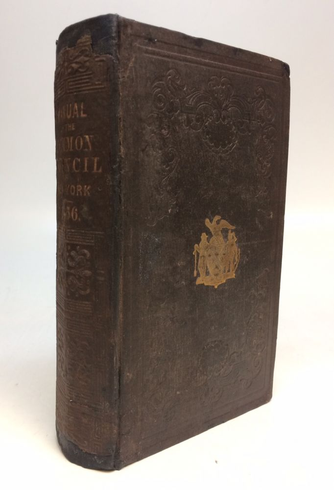 Manual of the Corporation of the City of New York, for 1856. D. T. VALENTINE, David Thomas.