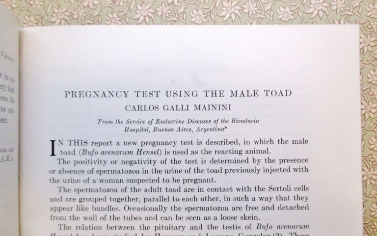 Pregnancy Test Using the Male Toad. Carlos GALLI MAININI.