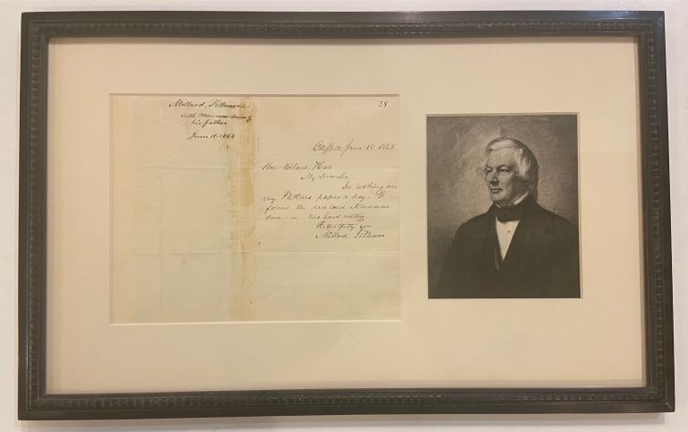 War-date Autographed Letter Signed including a rare example of his father's handwriting. Millard FILLMORE, 1800 - 1874.