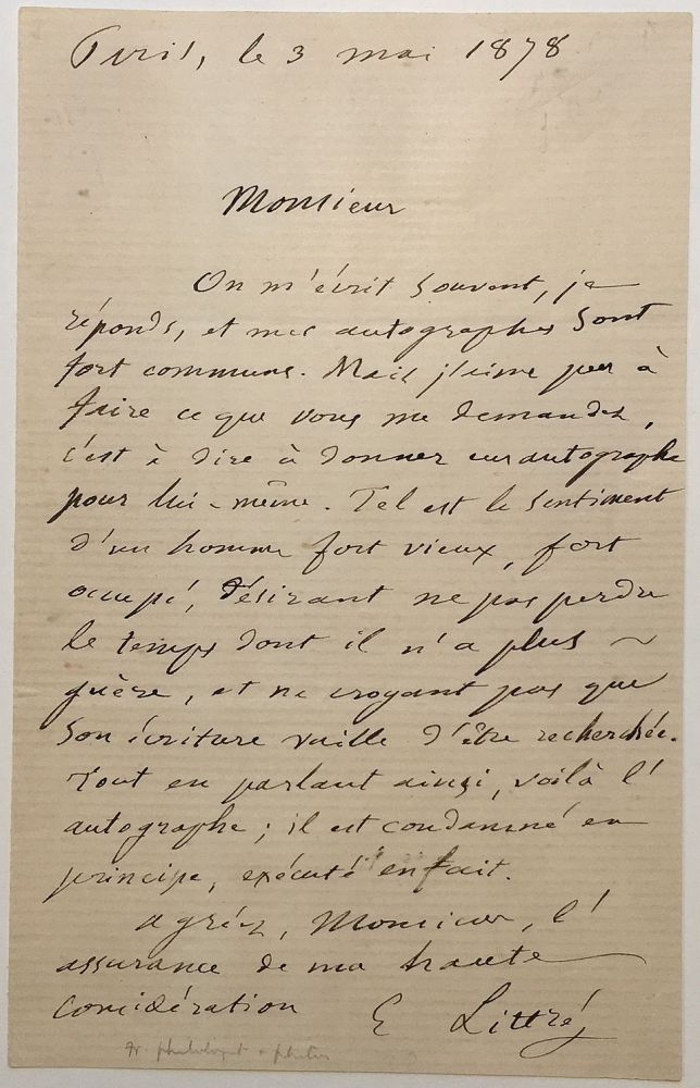 Humorous Autographed Letter Signed in French. Emile LITTRE, 1801 - 1881.