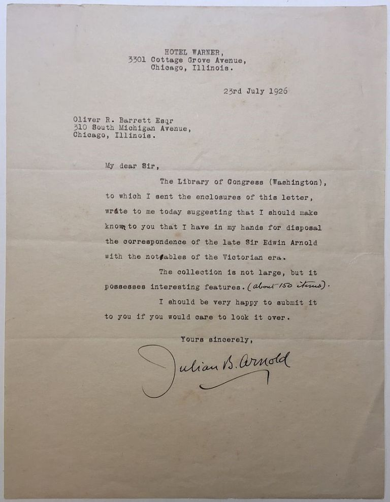 Typed Letter Signed to a noted book and autograph dealer. Julian B. ARNOLD, 1853 - 1929.