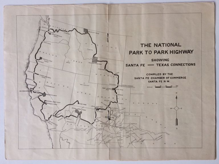 The National Park to Park Highway; Showing Santa Fe - Texas Connections. ANON.