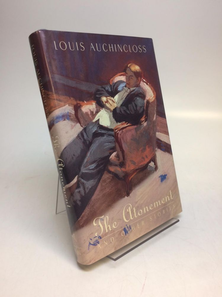 The Atonement and Other Stories. Louis AUCHINCLOSS.