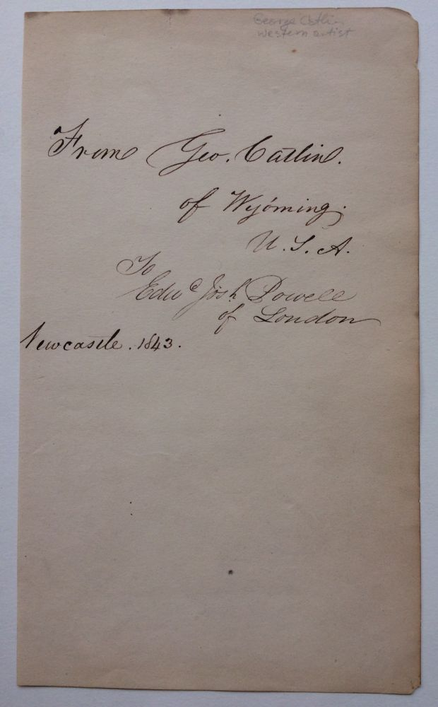 Autograph Note Signed. George CATLIN.