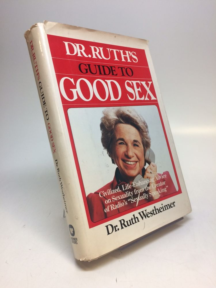 Dr. Ruth's Guide to Good Sex. Ruth WESTHEIMER.