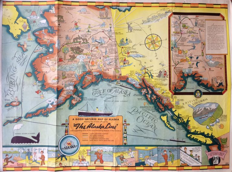 """A Good Natured Map of Alaska showing the services offered by """"The Alaska Line"""" and suggesting some of the most interesting features of the Territory. Alaska Steamship Company."""