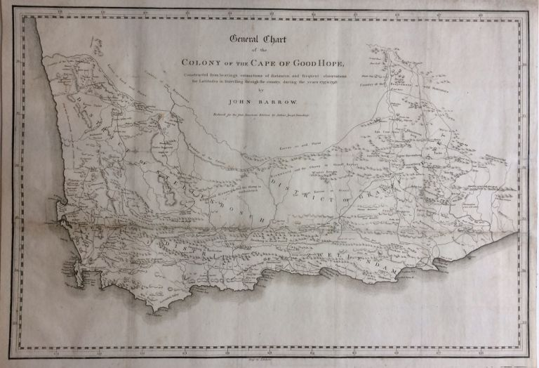 General Chart of the Colony of the Cape of Good Hope; Constructed from bearings, estimations of distances, and frequent observations for Latitudes in traveling through the country, during the years 1797-1798. John BARROW.