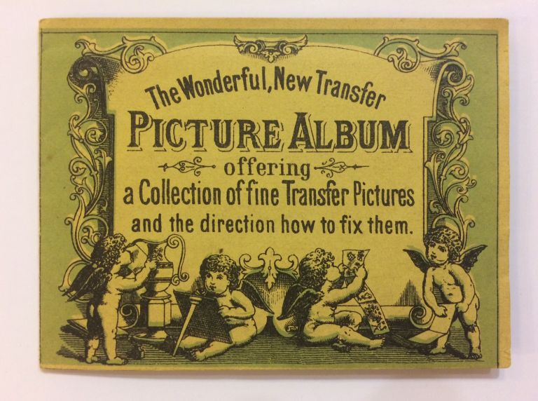 The Wonderful, New Transfer Picture Album offering a Collection of fine Transfer Pictures and the direction how to fix them. FABRIK-ZEICHEN.