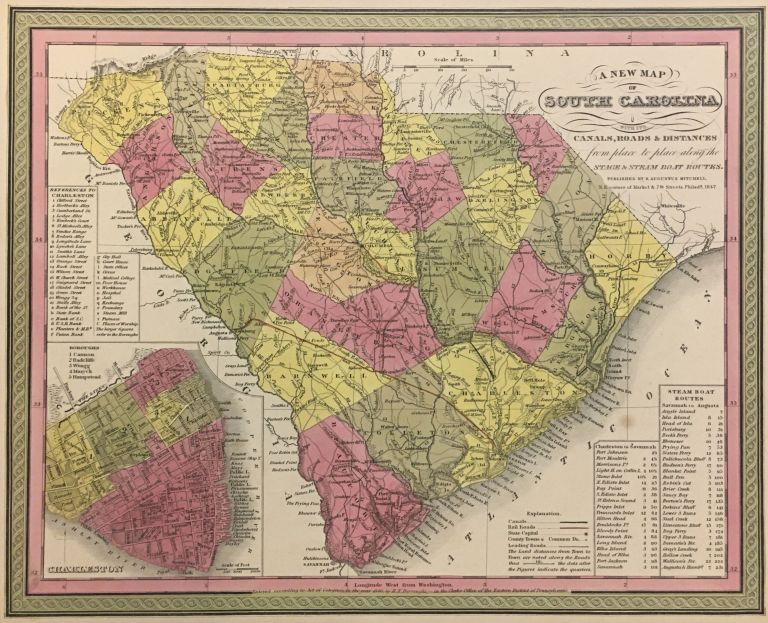 A New Map of South Carolina with its Canals, Roads & Distances from place to place along the Stage & Steam Boat Routes. Samuel Augustus Sr MITCHELL.