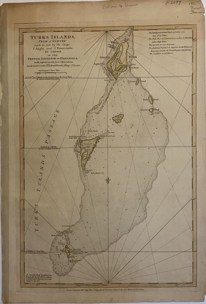 Turks Islands; From A Survey Made in 1753, by the Sloops l'Aigle and l'Emeraude by Order of the French Governor of Hispaniola, with improvements from Observations made in 1770 in the Sr Edward Hawke Kings Schooner. Thomas JEFFERYS.