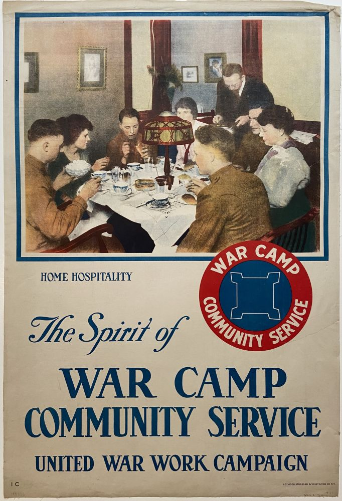 The Spirit of War Camp Community Service; Home Hospitality. United War Work Campaign.