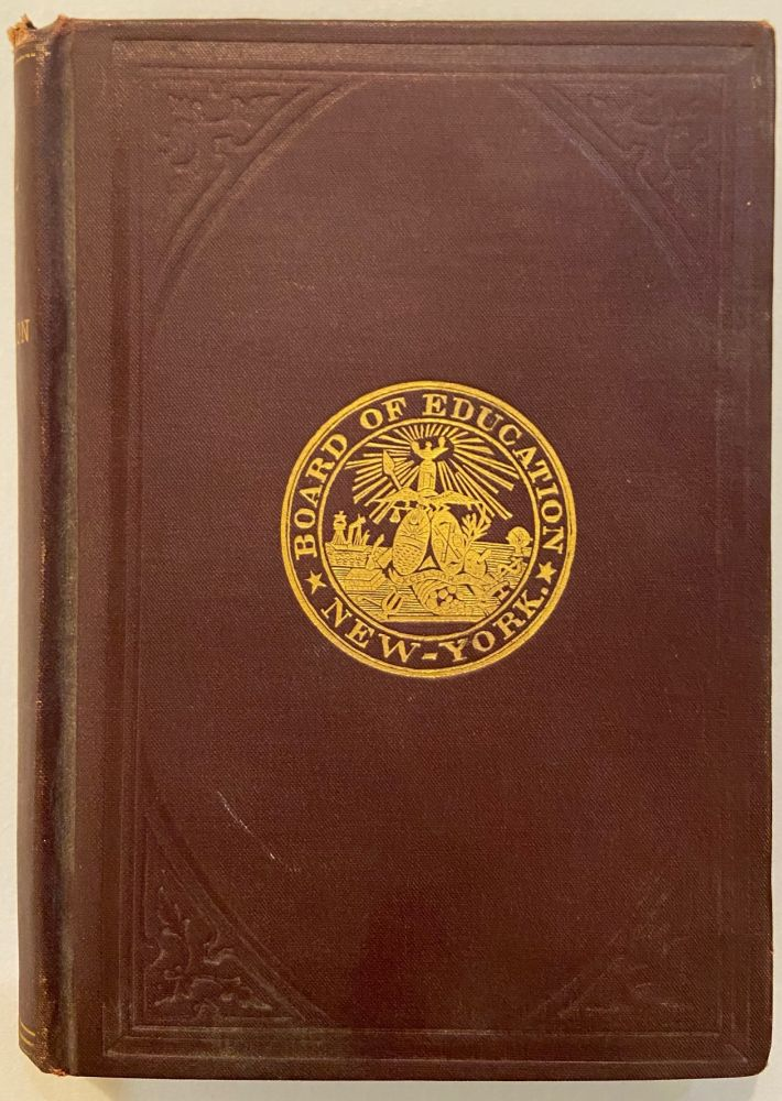 Manual of the Board of Education of the City of New York. BOARD OF EDUCATION.