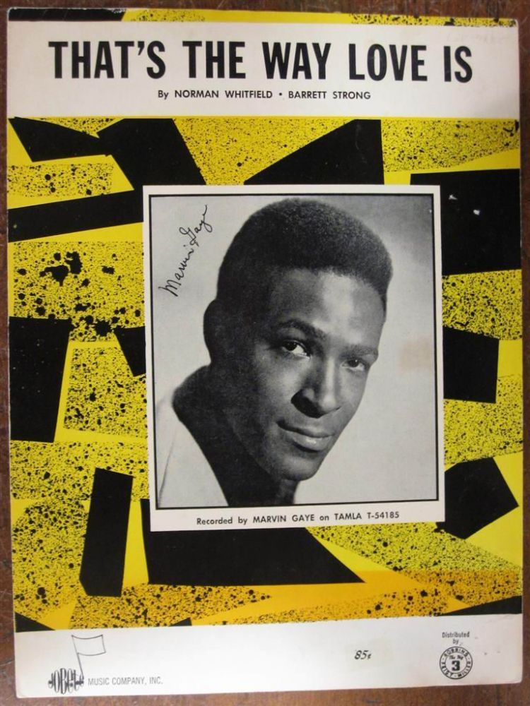 "Signed Sheet Music -- ""That's the Way Love Is"" Marvin GAYE, 1939 - 1984."
