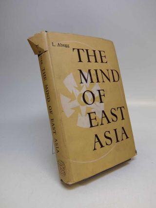 The Mind of East Asia. Lily ABEGG