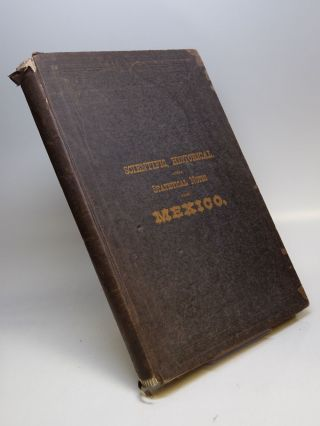 History of the Mexican Railway; Wealth of Mexico, in the Region extending from the Gulf to the...