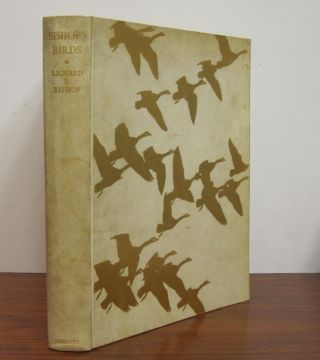 Bishop's Birds: Etchings of Water-Fowl and Upland Game Birds. Richard E. BISHOP.