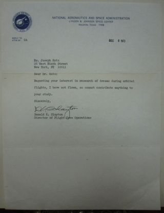 Typed Letter Signed on NASA letterhead about dreams in space. Donald K. SLAYTON, 1924 - 1993.