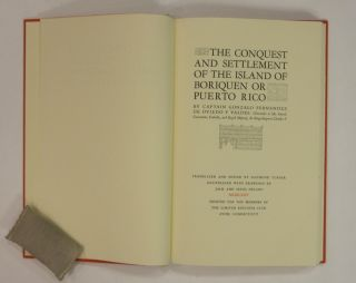 The Conquest and Settlement of the Island of Boriquen or Puerto Rico.