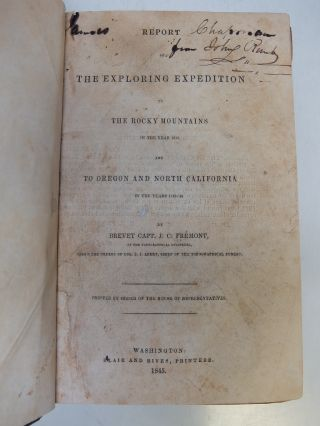 Report of the Exploring Expedition to the Rocky Mountains in the Year 1842, and to Oregon and North California in the Years 1843-'44.