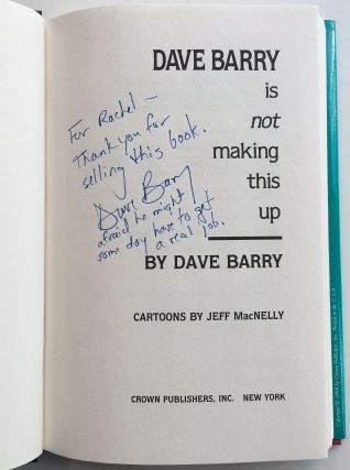 Dave Barry is Not Making This Up. Dave BARRY