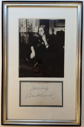 Signature Framed with Photograph. Tallulah BANKHEAD, 1902 - 1968.