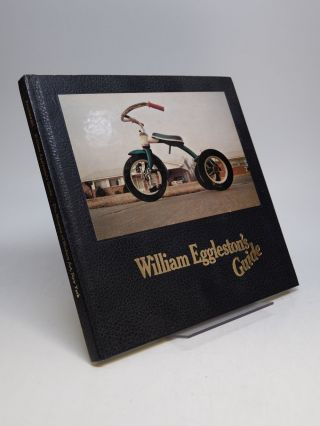 William Eggleston's Guide. William EGGLESTON, John SZARKOWSKI