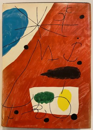 Joan Miro: Life and Work. Jacques DUPIN