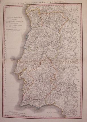 Chorographical Map of the Kingdom of Portugal Divided into it's Grand Provinces. William FADEN