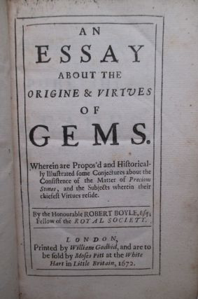 An Essay About the Origine & Virtues of Gems.