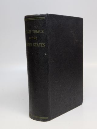 State Trials of the United States during the Administrations of Washington and Adams. Francis...