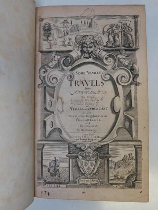 Some Years Travels into Divers Parts of Asia and Afrique.; Describing especially the two famous the Famous Empires, the Persian, and great Mogull: weaved with the History of these later Times. As also, many rich and spacious Kingdoms in the Orientall India, and other parts of Asia; Together with the adjacent Iles
