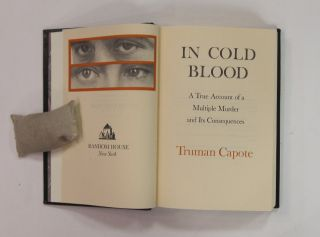 In Cold Blood: A True Account of a Multiple Murder and Its Consequences.