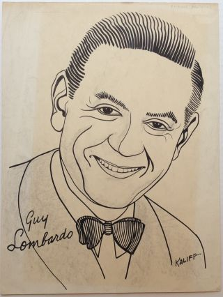 Original Signed Portrait of Guy Lombardo. Joseph KALIFF, 1912 - 1992