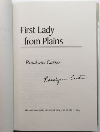 First Lady From Plains. Rosalynn CARTER