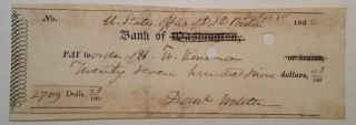 Cancelled Check signed in full. Daniel WEBSTER, 1782 - 1852