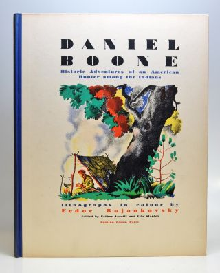 Daniel Boone: Historic Adventures of an American Hunter among the Indians. Esther AVERILL, Lila ed STANLEY.