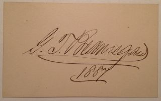Fine Signature on a small card. P. T. G. BEAUREGARD, 1818 - 1893