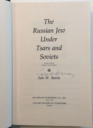 The Russian Jew under Tsars and Soviets. Salo W. BARON