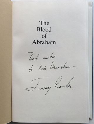 The Blood of Abraham: Insights Into the Middle East. Jimmy CARTER