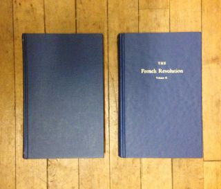 The French Revolution: Volumes I and II