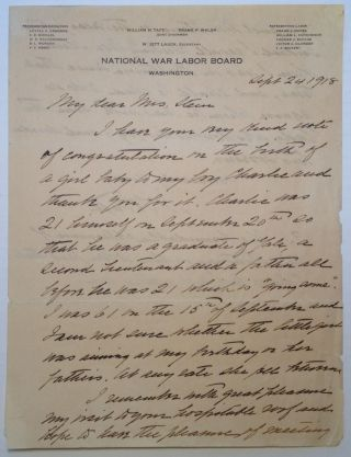 "Autographed Letter Signed on ""National War Labor Board"" Letterhead. William Howard TAFT, 1857 - 1930"