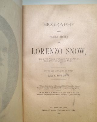 Biography and Family Record of Lorenzo Snow, One of the Twelve Apostles of the Church of Jesus Christ of Latter-day Saints