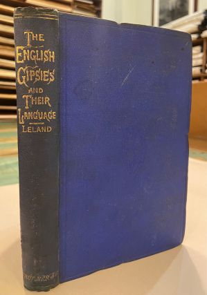 The English Gipsies and Their Language. Charles G. LELAND