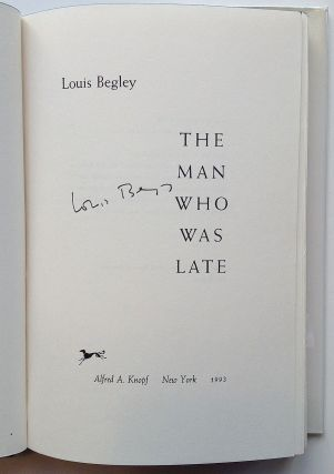 The Man Who Was Late. Louis BEGLEY