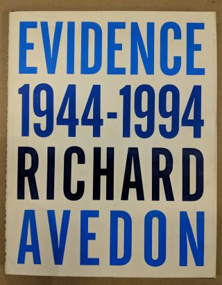 Evidence 1944-1994: Richard Avedon. Richard AVEDON