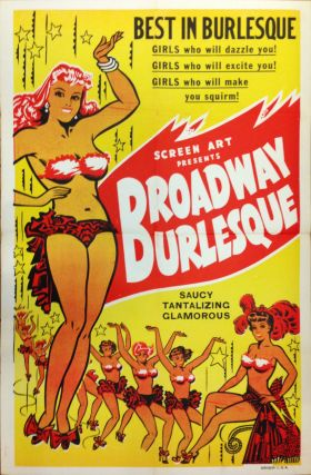 Screen Art Presents Broadway Burlesque. SCREEN ART.