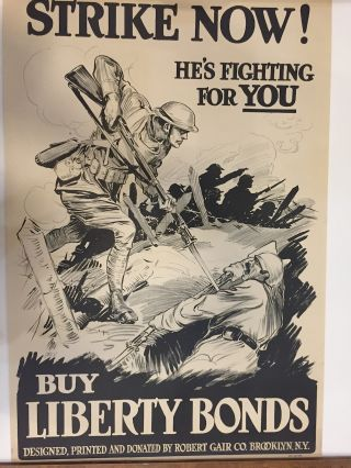 Strike Now! He's Fighting For You Buy Liberty Bonds. Robert GAIR.