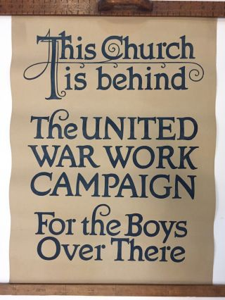 This Church is behind the United Work Campaign for the Boys Over There. Anonymous