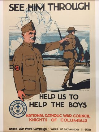See Him Through: Help Us To Help the Boys; National Catholic War Council, Knights of Columbus....