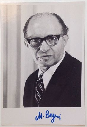 Signed Photograph. Menachem BEGIN, 1913 - 1992.